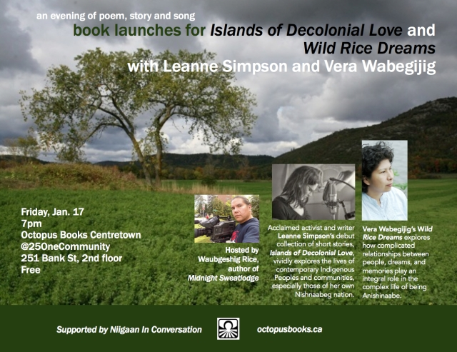 Islands of Decolonial Love by Leanne Simpson wild rice dreams by vera wabegijig hosted by Waub Rice