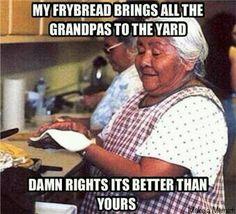 fry bread in the yard